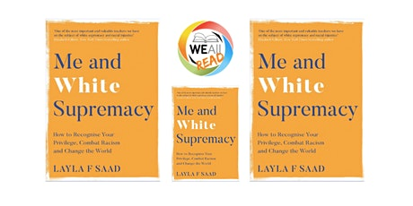 WEAll Read July: Me and White Supremacy tickets