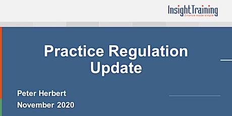 Practice Regulation Update tickets