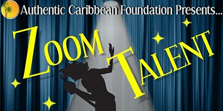 Authentic Caribbean Foundation Talent Show tickets