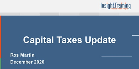 Capital Taxes Update tickets