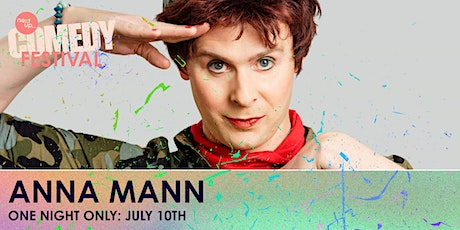 Anna Mann // The NextUp Comedy Festival - Show 10 tickets