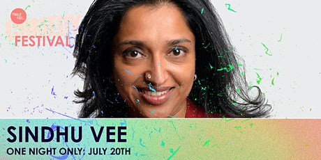 Sindhu Vee - 'Sandhog' // The NextUp Comedy Festival - Show 20 tickets