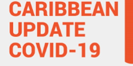 Caribbean COVID-19 Update REOPENING tickets