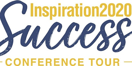 INSPIRATION2020 Success Conference Live and Digital Tour Houston tickets