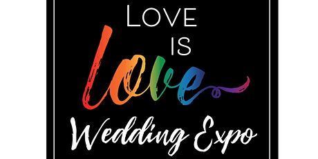 Love is Love Wedding Expo tickets