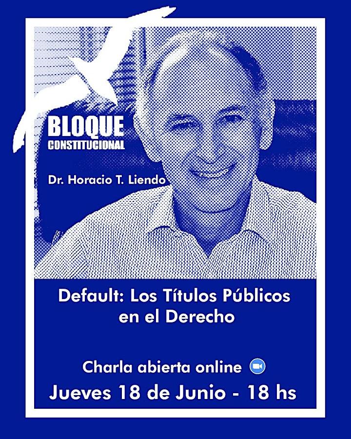 """Dr. Horacio T. Liendo: """"Default: Los Títulos Públicos y el Derecho"""" image"""
