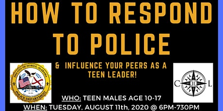 How to Respond to Police- Teen Males tickets