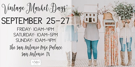 """Vintage Market Days® of Greater San Antonio presents """"Perfectly Imperfect"""" tickets"""