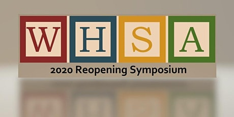 WHSA Reopening Symposium tickets