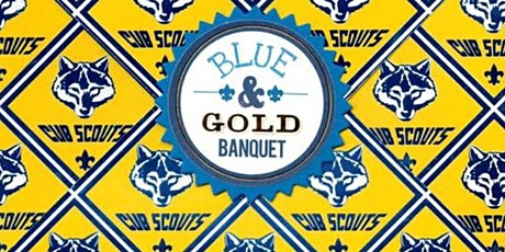 Pack 690 Blue and Gold tickets