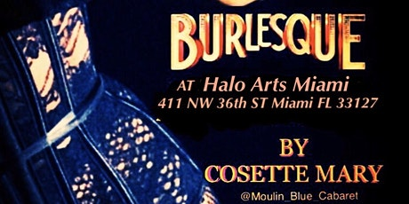 Burlesque Classes At Halo Arts Miami tickets