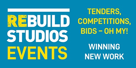 TENDERS, COMPETITIONS, BIDS - OH MY! Winning new work tickets