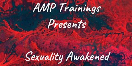 Sexuality Awakened - North Carolina tickets