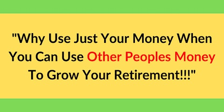 """How To Leverage """"OPM"""" for Retirement! tickets"""