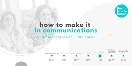 how to make it in communications tickets