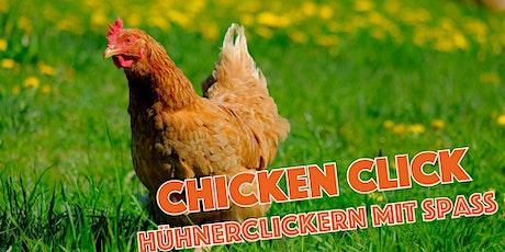 Chicken Click - Hühner clickern für Jedermann Tickets