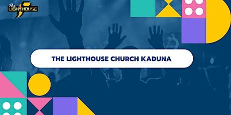 Sunday Service at The Lighthouse Church Kaduna tickets