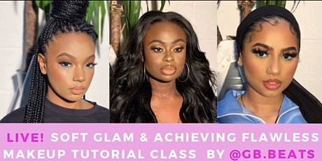 Live! Soft Glam & Achieving Flawless Makeup class by @gb.beats tickets