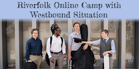 Riverfolk Online Camp with Westbound Situation tickets