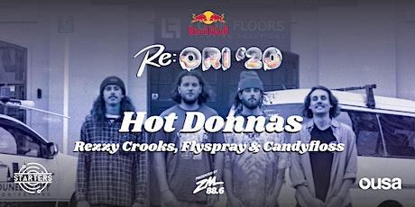 Re:ORI '20 - Hot Rezzy Spray: Hot Donnas, Rezzy Crooks & Flyspray tickets