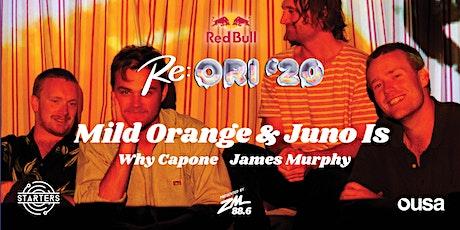 Re:ORI '20 - Mild Orange & Juno Is tickets