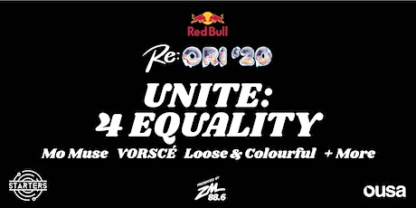 Re:ORI '20 - UNITE: 4 Equality tickets