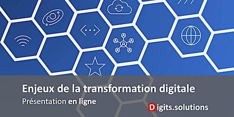 Présentation des enjeux de la transformation numérique pour les entreprises billets