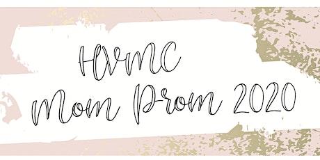 HVMC Mom Prom tickets