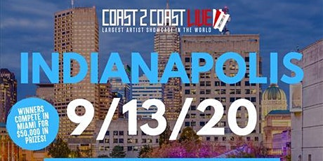Coast 2 Coast LIVE Showcase Indianapolis - Artists Win $50K In Prizes billets