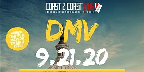 Coast 2 Coast LIVE Showcase DMV - Artists Win $50K In Prizes tickets