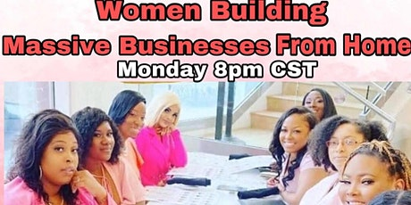 Women Building A Massive Businesses From Home tickets