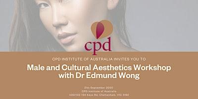 Male and Cultural Aesthetics Workshop: Dr Edmund Wong