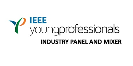 Young Professionals in Industry Panel and Mixer tickets