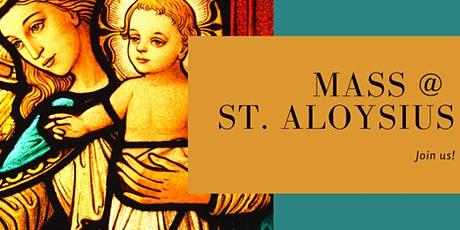 St. Aloysius Sunday Mass January 26 tickets