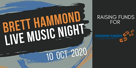 Brett Hammond Live Music Night - Operation Flinders tickets