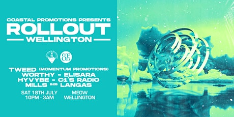 Coastal Promotions Presents: Rollout - Wellington tickets