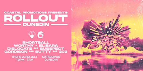 Coastal Promotions Presents: Rollout - Dunedin tickets