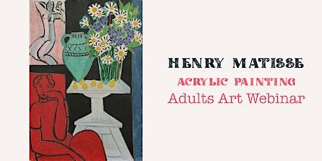 Matisse 'Daisies' Still Life in Acrylic: Adults Art Webinar tickets