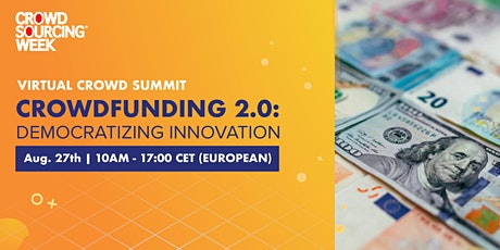 Crowdfunding 2.0: Democratizing  Innovation tickets