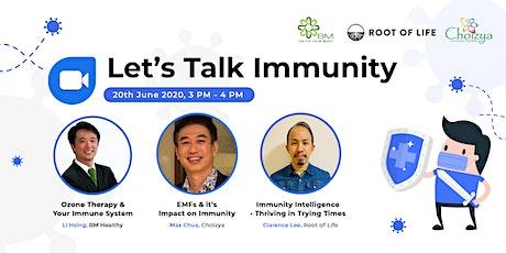 Let's Talk Immunity tickets