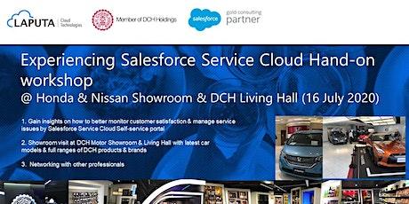 Experiencing Salesforce Service Cloud Hands-on workshop tickets