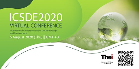 ICSDE2020 Virtual Conference on Sustainable Design and Environment tickets