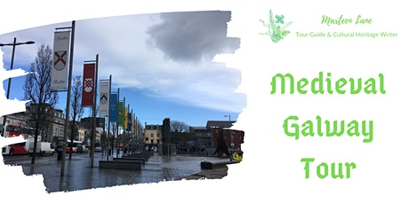 Medieval Galway Tour (Virtual) tickets