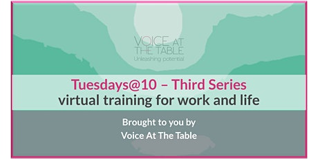 Tuesday@10 Weekly Virtual Sessions for Work & Life (5 sessions) 23/6-21/7 tickets