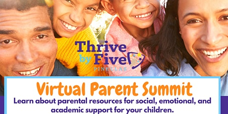 Thrive By Five Parent Virtual Summit tickets