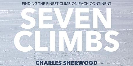 Seven Climbs: Finding the Finest Climb on each Continent tickets