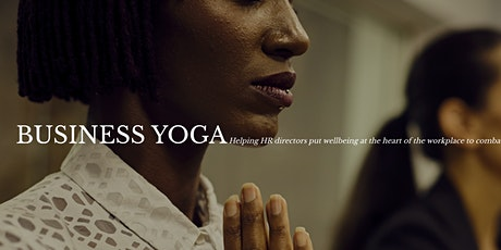 What is good Classes: Business Yoga, a sitting 15min Yoga in your day tickets