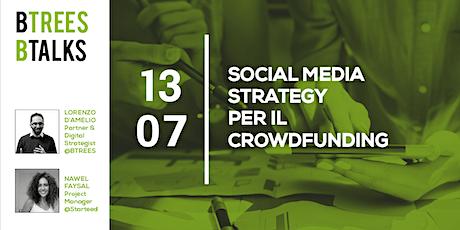 Social Media Strategy per il Crowdfunding biglietti