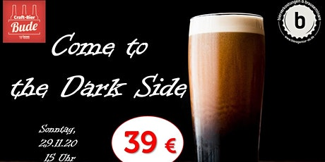 Biertasting - Come to the Dark Side Tickets