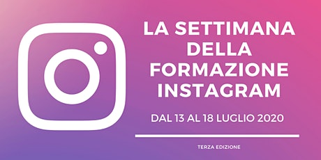 La Settimana della Formazione su Instagram biglietti